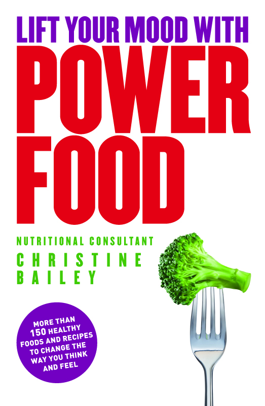 More than 150 healthy foods and recipes to change the way you think and feel