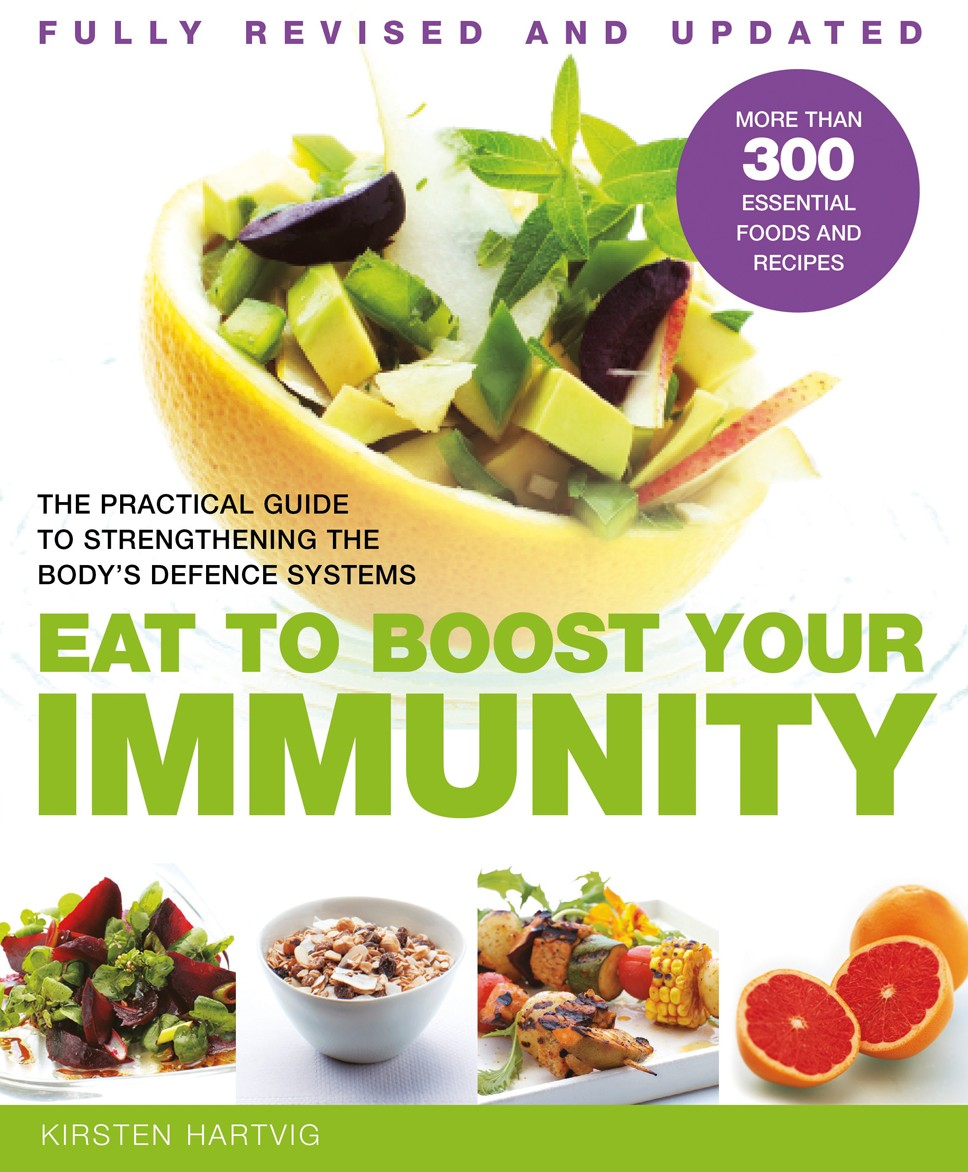 The practical guide to strengthening the body's defence systems