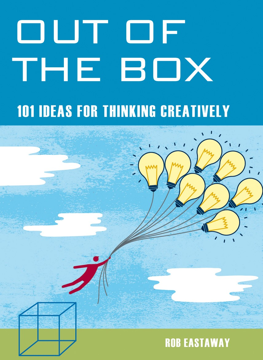 101 ideas for thinking creatively