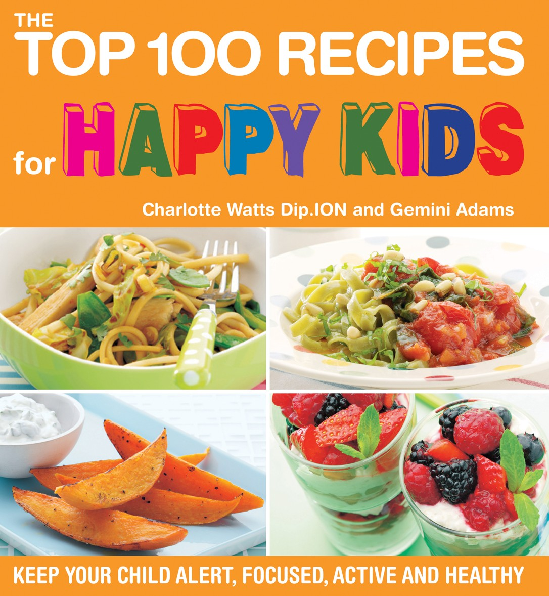 The Top 100 Recipes For A Healthy Lunchbox Lunch Ideas Nourish inside healthy recipes for children for your reference